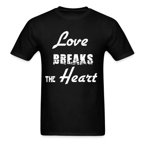 Love Breaks the Heart - Men's T-Shirt