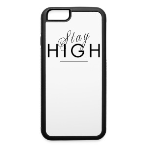 Stay High iPhone 6 Rubber Case - iPhone 6/6s Rubber Case