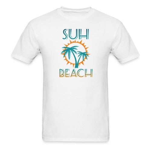 Suh Beach - Men's T-Shirt