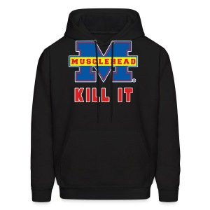 MH Kill It H1 - Men's Hoodie