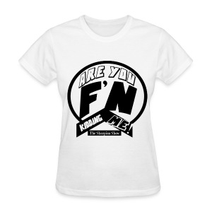 KIDDING ME - Women's T-Shirt