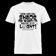 T-Shirts ~ Men's T-Shirt ~ SHADING ME?