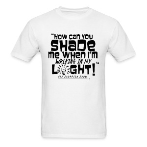 SHADING ME? - Men's T-Shirt
