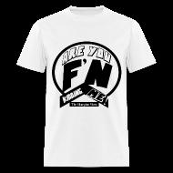 T-Shirts ~ Men's T-Shirt ~ KIDDING ME