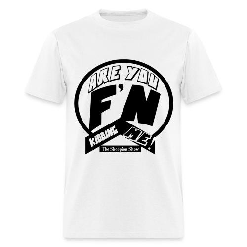 KIDDING ME - Men's T-Shirt