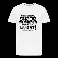 T-Shirts ~ Men's Premium T-Shirt ~ SHADING ME?