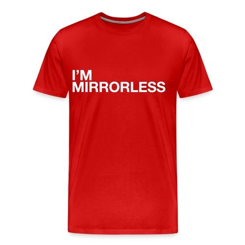 I'm mirrorless - Men's Premium T-Shirt