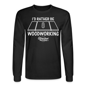Table Saw Long Sleeve - Men's Long Sleeve T-Shirt