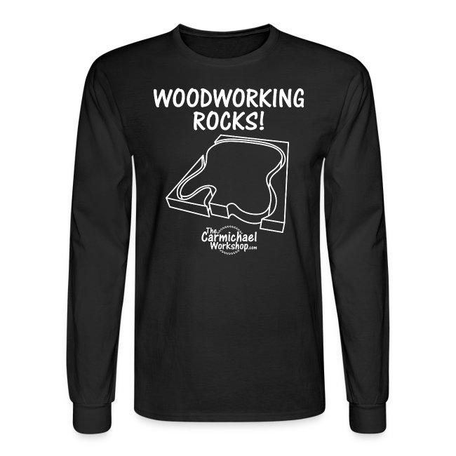 Woodworking Rocks Long Sleeve