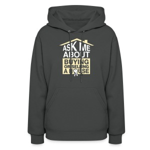 Ask Me About Hood Sweat - Women's Hoodie
