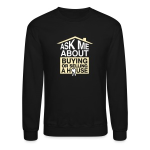 Ask Me About Crew Neck - Crewneck Sweatshirt