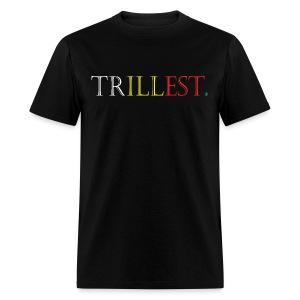 Trillest Tee - Men's T-Shirt