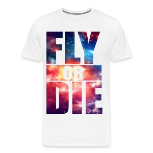 Fly OR Die - Men's Premium T-Shirt