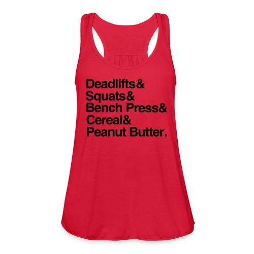 Deadlifts & Squats Tank - Women's Flowy Tank Top by Bella