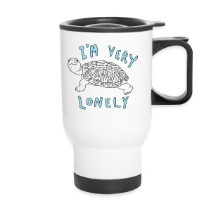 I'm Very Lonely Cup - Travel Mug