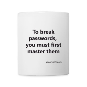 To break passwords, you must first master them black on white - Coffee/Tea Mug