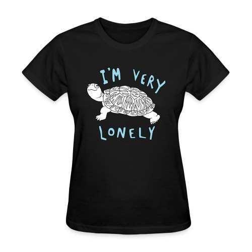 I'm Very Lonely - Women's T-Shirt