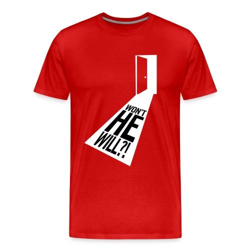 Won't He Will!? II - Men's Premium T-Shirt