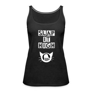 Slap it High - tank - Women's Premium Tank Top