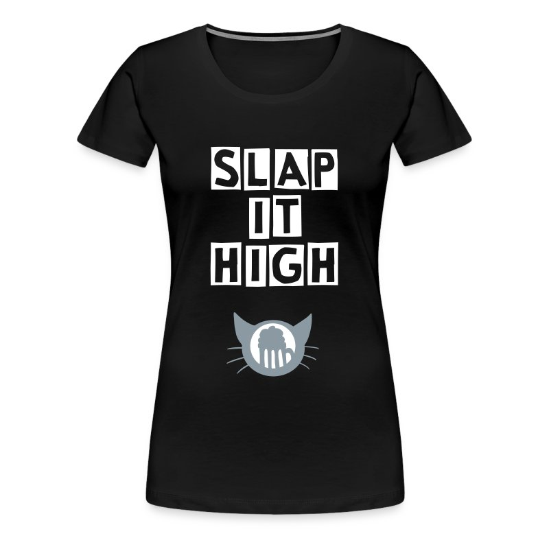 Slap it High - women's - Women's Premium T-Shirt