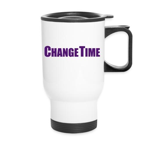 ChageTime Travel Mug - Travel Mug
