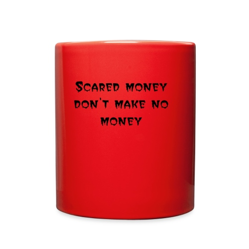 Scared Money Mug - Full Color Mug