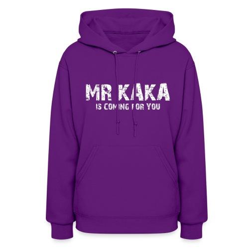 MR KAKA - Women's Hoodie