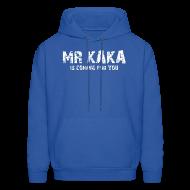 Hoodies ~ Men's Hoodie ~ MR KAKA
