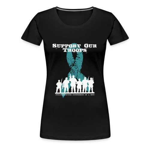 Support our Troops  - Women's Premium T-Shirt