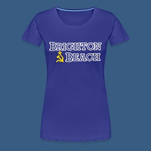 Brighton Beach Old Russia - Women's Premium T-Shirt