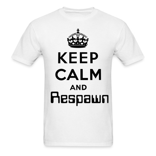 Keep Calm and Respawn - Men's T-Shirt