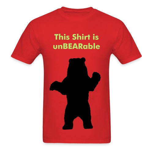 unBEARable shirt - Men's T-Shirt