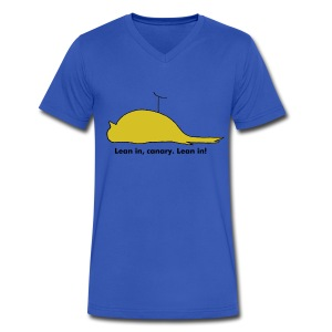 Lean in, canary. Lean in! - Men's V-Neck T-Shirt by Canvas