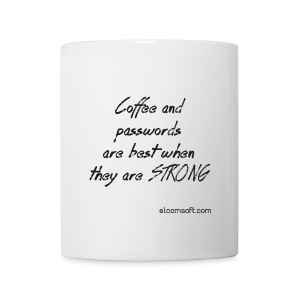 Coffee and passwords are best when they are strong black on white - Coffee/Tea Mug