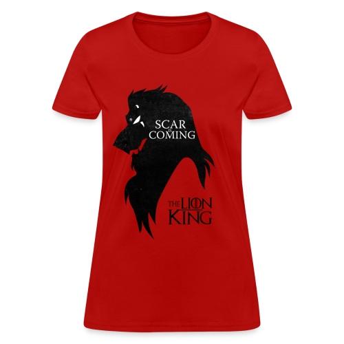 Scar is Coming Women's - Women's T-Shirt