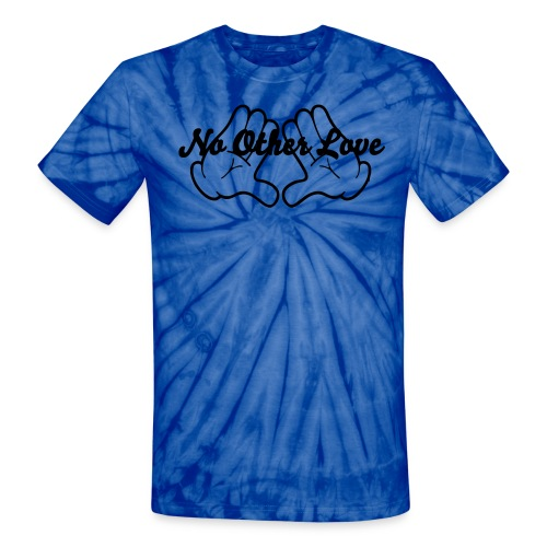 No Other Love Blue Tie Dye T.  - Unisex Tie Dye T-Shirt