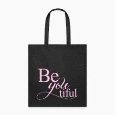 Be you tiful Beautiful Tote