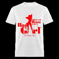 T-Shirts ~ Men's T-Shirt ~ Bad Girl