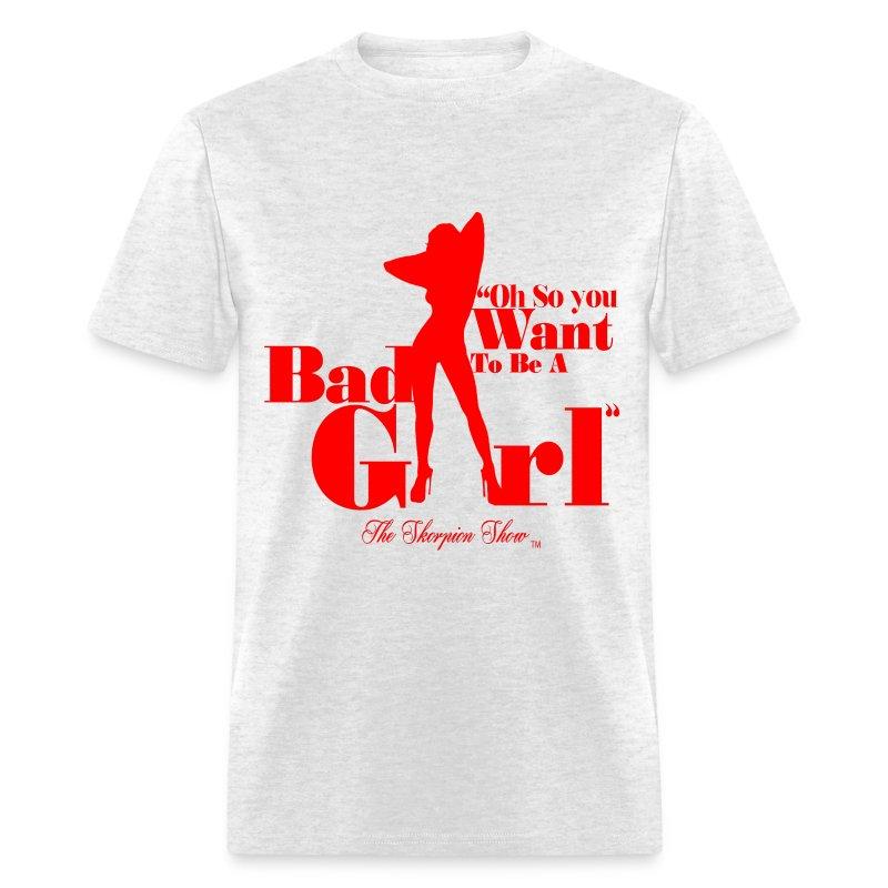 Bad Girl - Men's T-Shirt