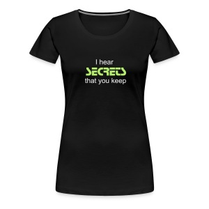 Secrets - Women's Premium T-Shirt