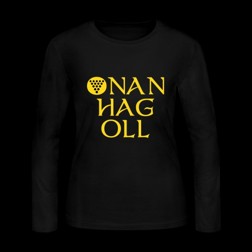 One And All / Onan Hag Oll - Women's Long Sleeve Jersey T-Shirt