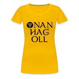One And All / Onan Hag Oll - Women's Premium T-Shirt