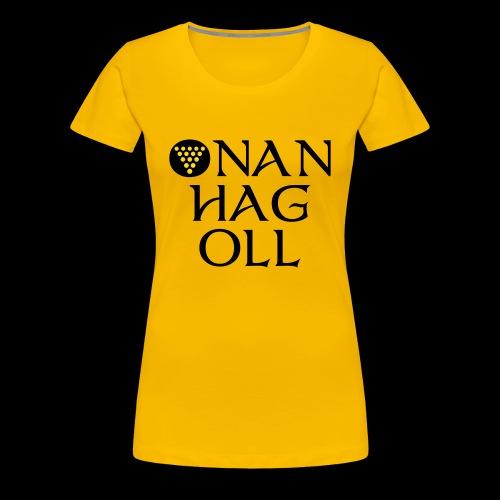 One And All / Onan Hag Oll - Women's Premium T-Shirt