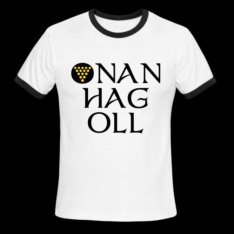 One And All / Onan Hag Oll - Men's Ringer T-Shirt