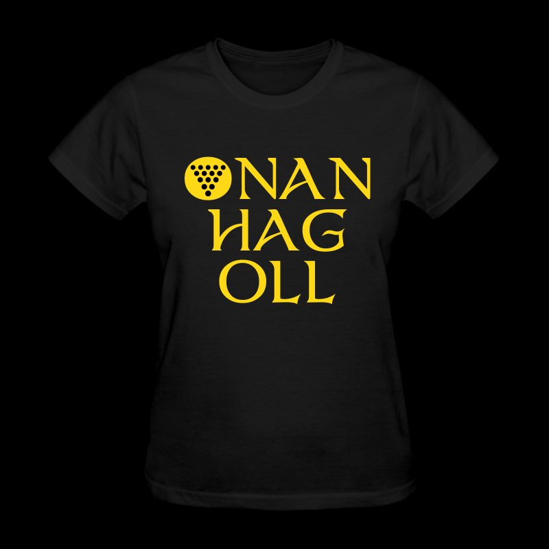 One And All / Onan Hag Oll - Women's T-Shirt