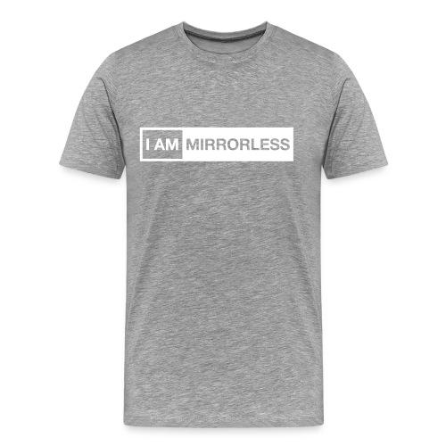 I AM MIRRORLESS - Men's Premium T-Shirt