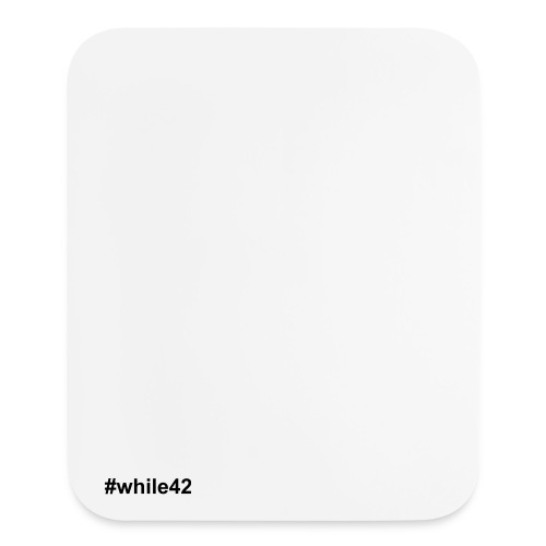 Mouse Pad Vertical #while42 (Conde) - Mouse pad Vertical