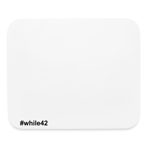 Mouse Pad Horizontal #while42 (Conde) - Mouse pad Horizontal