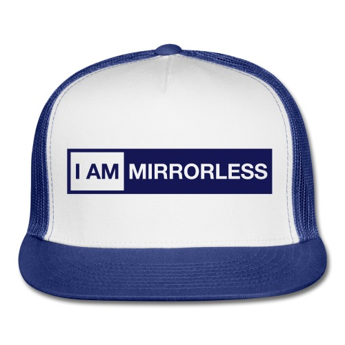 I AM MIRRORLESS cap - Trucker Cap