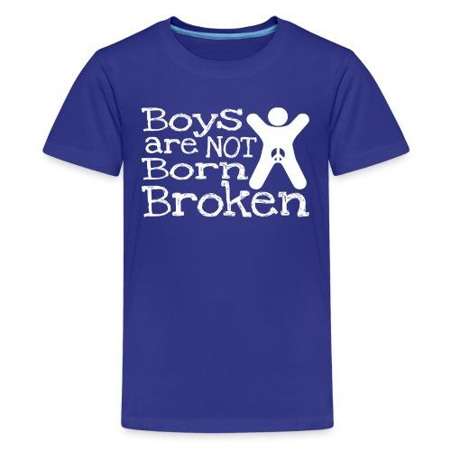 Boys are not born broken  - Kids' Premium T-Shirt